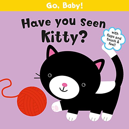9781408315019: Go, Baby!: Have You Seen Kitty?