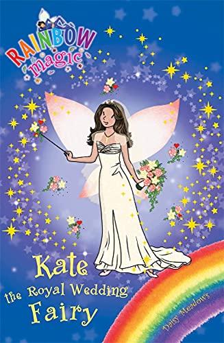 Rainbow Magic: Kate the Royal Wedding Fairy: Meadows, Daisy