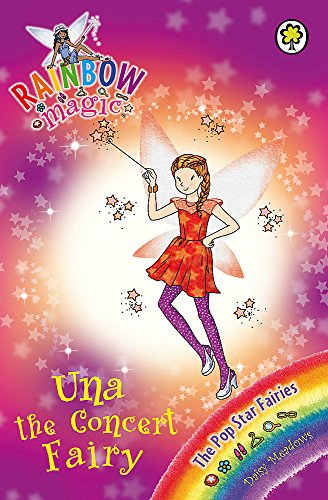 9781408315958: Una the Concert Fairy: The Pop Star Fairies Book 7 (Rainbow Magic)