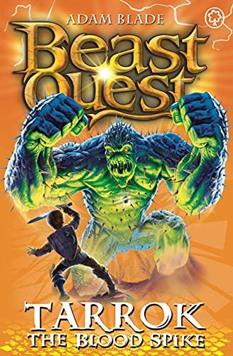 9781408318423: Beast Quest: 62: Tarrok the Blood Spike