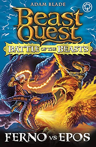 9781408318676: Beast Quest: Battle of the Beasts 1: Ferno vs Epos