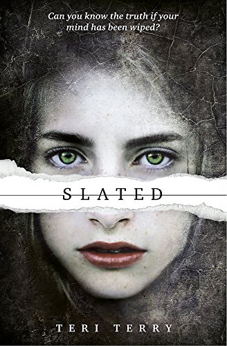 Slated: Book 1 (SLATED Trilogy, Band 1)
