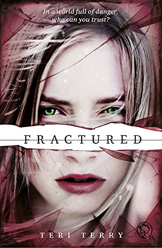 9781408319482: Fractured: Book 2 (Slated Trilogy)
