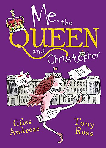 Me, the Queen and Christopher (9781408320051) by Andreae, Giles