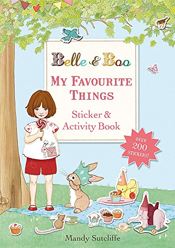 9781408320921: My Favourite Things: A Sticker and Activity Book (Belle & Boo)