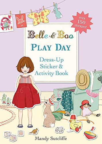 9781408320938: Play Day: A Dress-Up Sticker and Activity Book (Belle & Boo)
