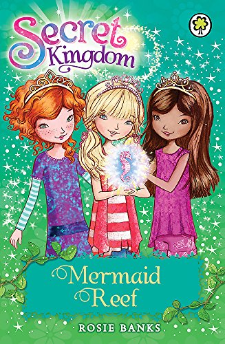 9781408323670: Secret Kingdom: 4: Mermaid Reef