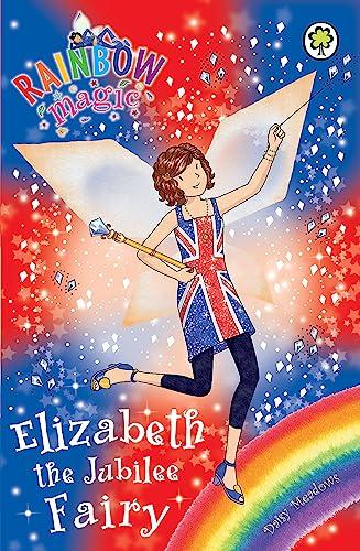 9781408323847: Elizabeth the Jubilee Fairy (Rainbow Magic)