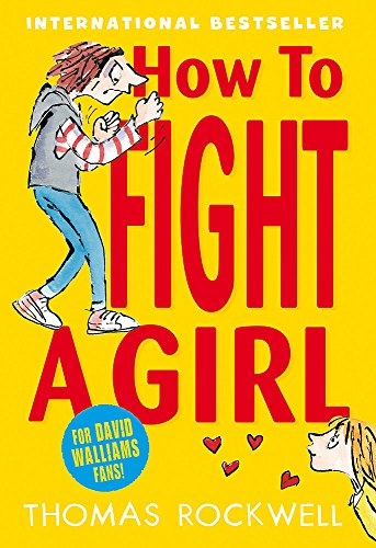 9781408324301: How to Fight a Girl