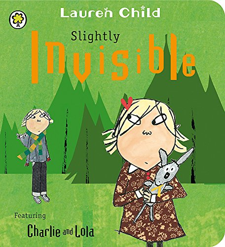 9781408326114: Slightly Invisible (Charlie and Lola)