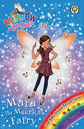 Mara the Meerkat Fairy: The Baby Animal Rescue Fairies Book 3 (Rainbow Magic): Georgie Ripper (...