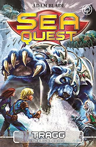 9781408328637: Sea Quest: Tragg the Ice Bear: Book 14