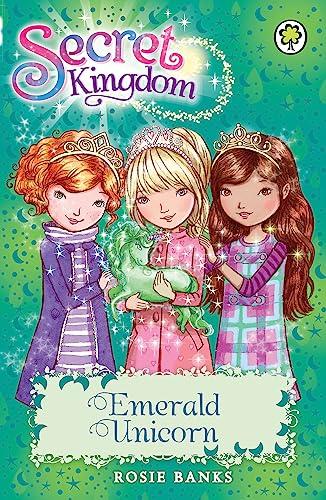 Secret Kingdom: 23: Emerald Unicorn: Banks, Rosie
