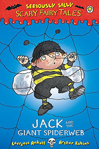 9781408329566: Jack and the Giant Spiderweb (Seriously Scary)