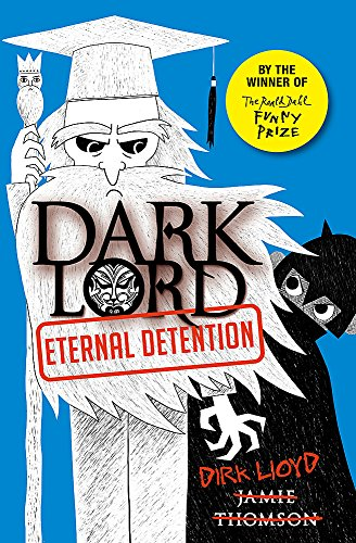 Dark Lord 3: Eternal Detention: Thomson, Jamie