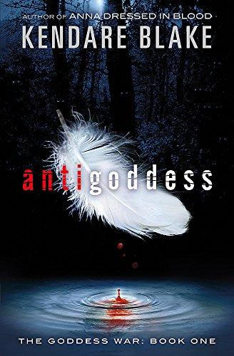 9781408330753: Antigoddess