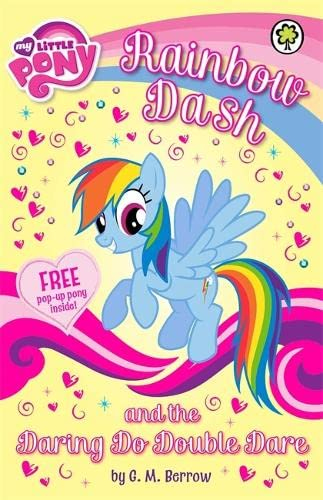 9781408331224: My Little Pony: Rainbow Dash and the Daring Do Double Dare