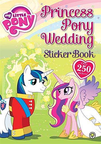 9781408331323: Princess Pony Wedding Sticker Book: Book 3: Sticker Activity (My Little Pony)