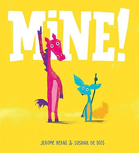 9781408331361: Mine!