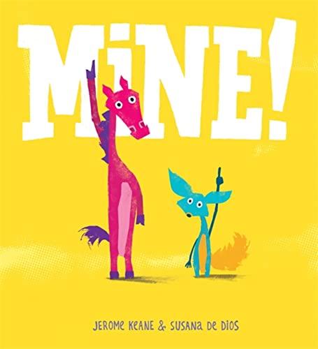 9781408331378: Mine!