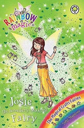 9781408331477: Josie the Jewellery-Making Fairy: The Magical Crafts Fairies Book 4 (Rainbow Magic)