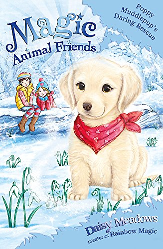 9781408331750: Poppy Muddlepup's Daring Rescue: Special 1 (Magic Animal Friends)