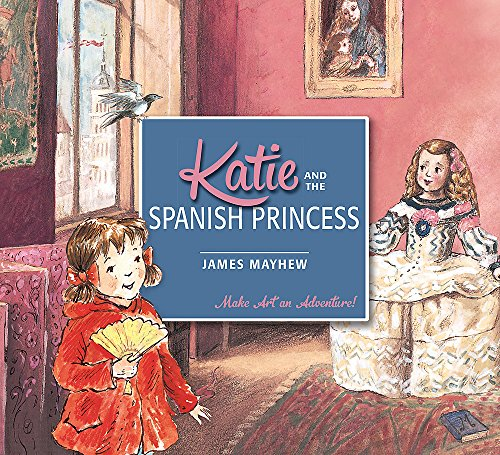 9781408332429: Katie And The Spanish Princess