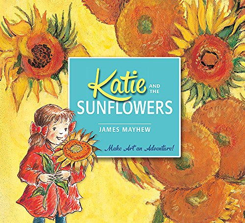 9781408332443: Katie and the Sunflowers