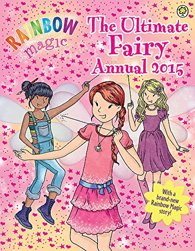 9781408333761: The Ultimate Fairy Annual 2015 (Rainbow Magic)
