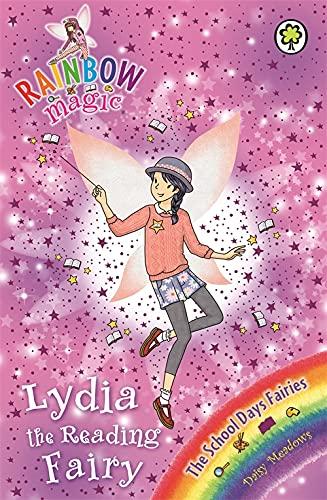 9781408333976: Lydia the Reading Fairy: The School Days Fairies Book 3 (Rainbow Magic)