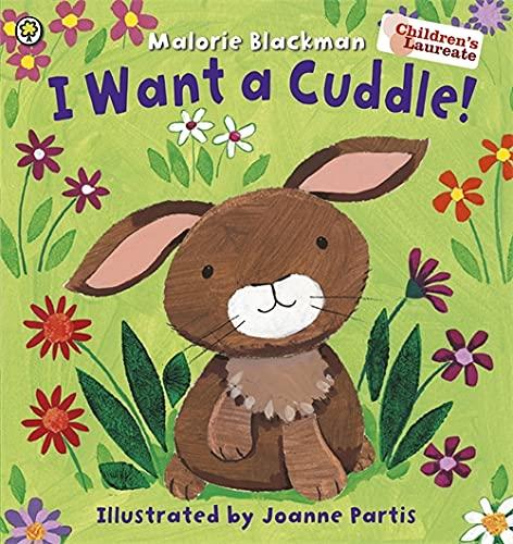 9781408334324: I Want A Cuddle!