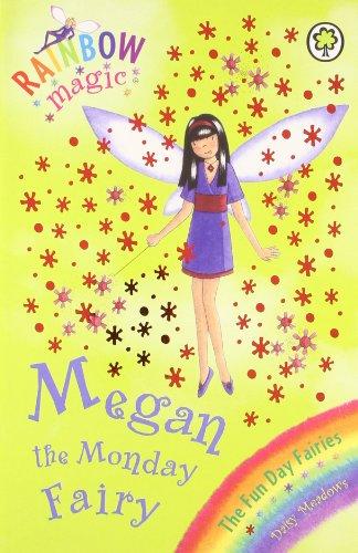 9781408335666: The Fun Day Fairies - 36: Megan the Monday Fairy (Rainbow Magic)