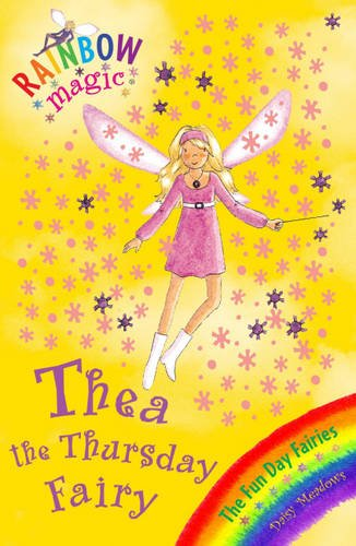 9781408335697: Thea the Thursday Fairy (Rainbow Magic: The Fun Day Fairies)