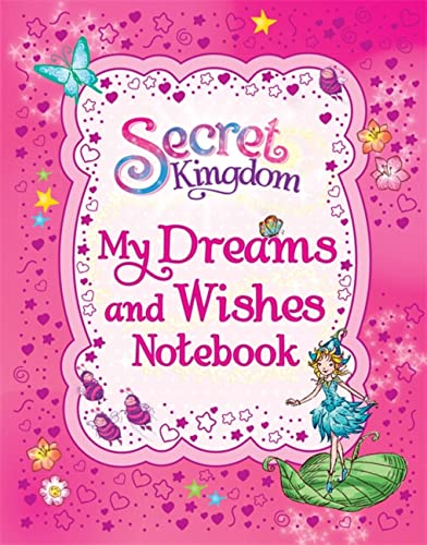 9781408335864: Secret Kingdom: My Dreams and Wishes Notebook