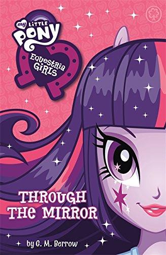 9781408336601: Equestria Girls: Through the Mirror (My Little Pony)