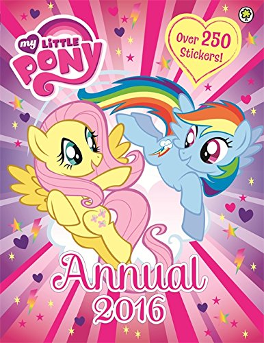 9781408336922: My Little Pony: Annual 2016