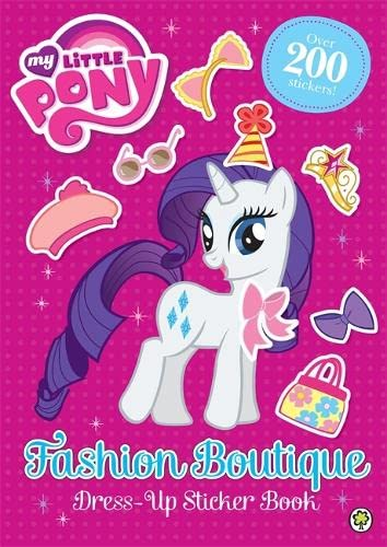 9781408336991: My Little Pony: Fashion Boutique Dress-Up Sticker Book