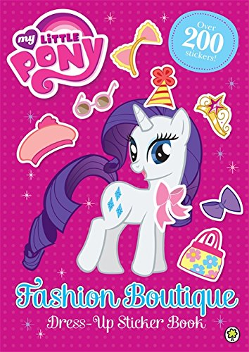 9781408336991: Fashion Boutique Dress-Up Sticker Book (My Little Pony)