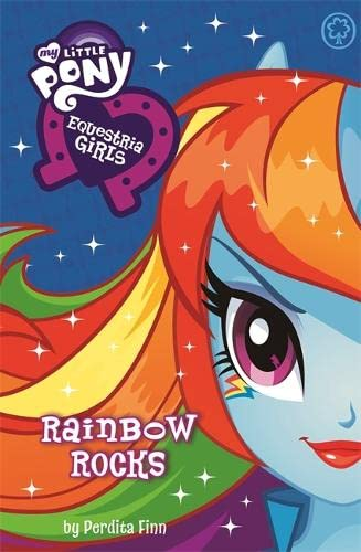 9781408337004: My Little Pony: Equestria Girls: Rainbow Rocks!