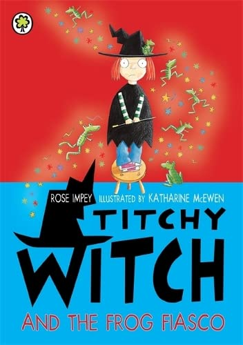 9781408337721: Titchy Witch and the Frog Fiasco