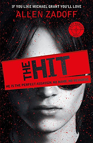 9781408337769: The Hit: Book 1 (Boy Nobody)