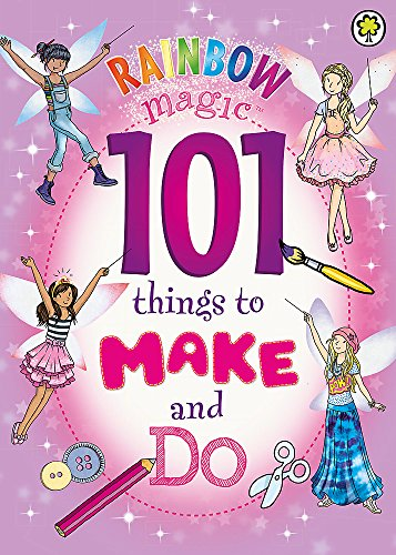 9781408337905: 101 Things to Make and Do (Rainbow Magic)