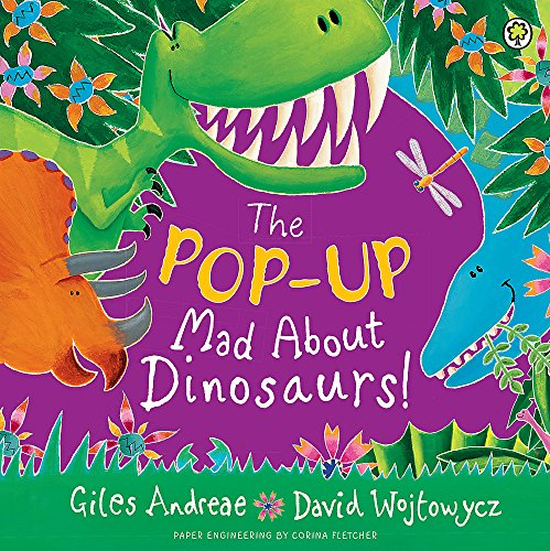 9781408338575: Mad About Dinosaurs!
