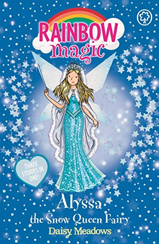 9781408339558: Rainbow Magic: Alyssa the Snow Queen Fairy