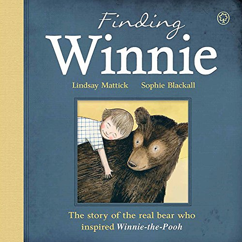 9781408340233: The Finding Winnie: The Story of the Real Bear Who Inspired Winnie-the-Pooh