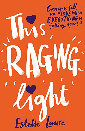 9781408340264: This Raging Light (Orchard Books)