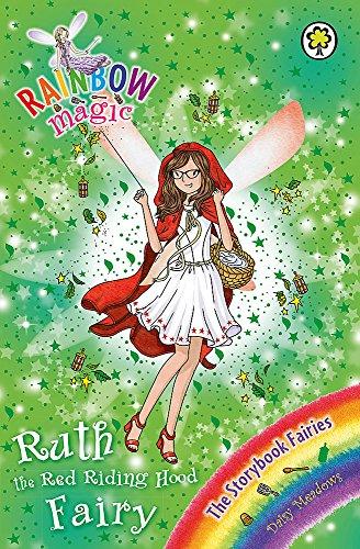 9781408340523: Ruth the Red Riding Hood Fairy: The Storybook Fairies Book 4 (Rainbow Magic)
