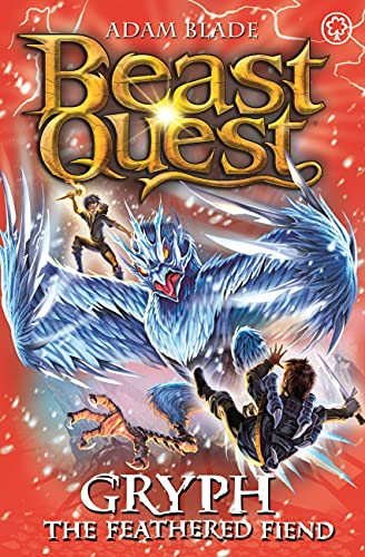 9781408340769: Beast Quest: 91: Gryph the Feathered Fiend