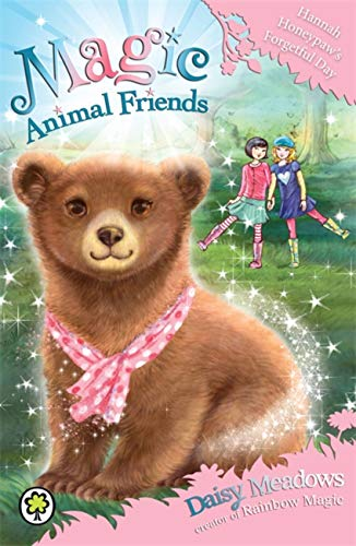 9781408341049: Hannah Honeypaw's Forgetful Day: Book 13 (Magic Animal Friends)