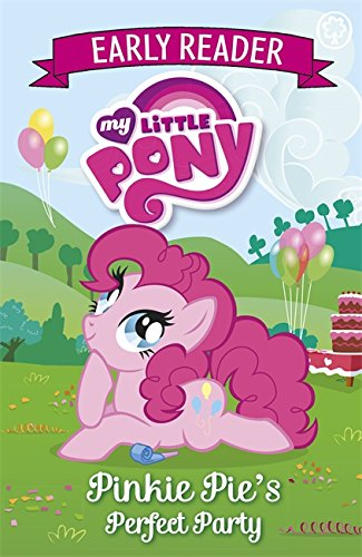 9781408341575: Pinkie Pie's Perfect Party: Book 2 (My Little Pony Early Reader)